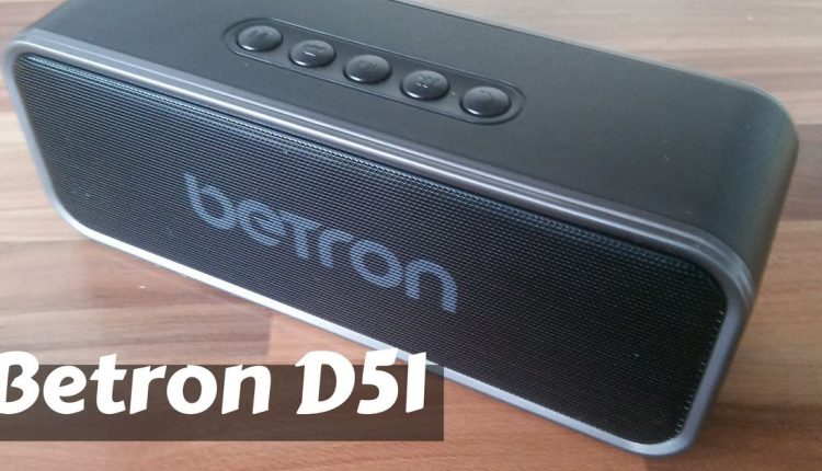 Betron D51 Review – A Quality Bluetooth Speaker At A Bargain Price