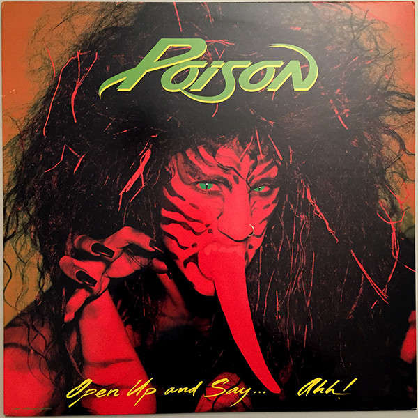 Poison Open Up and Say... Ahh!