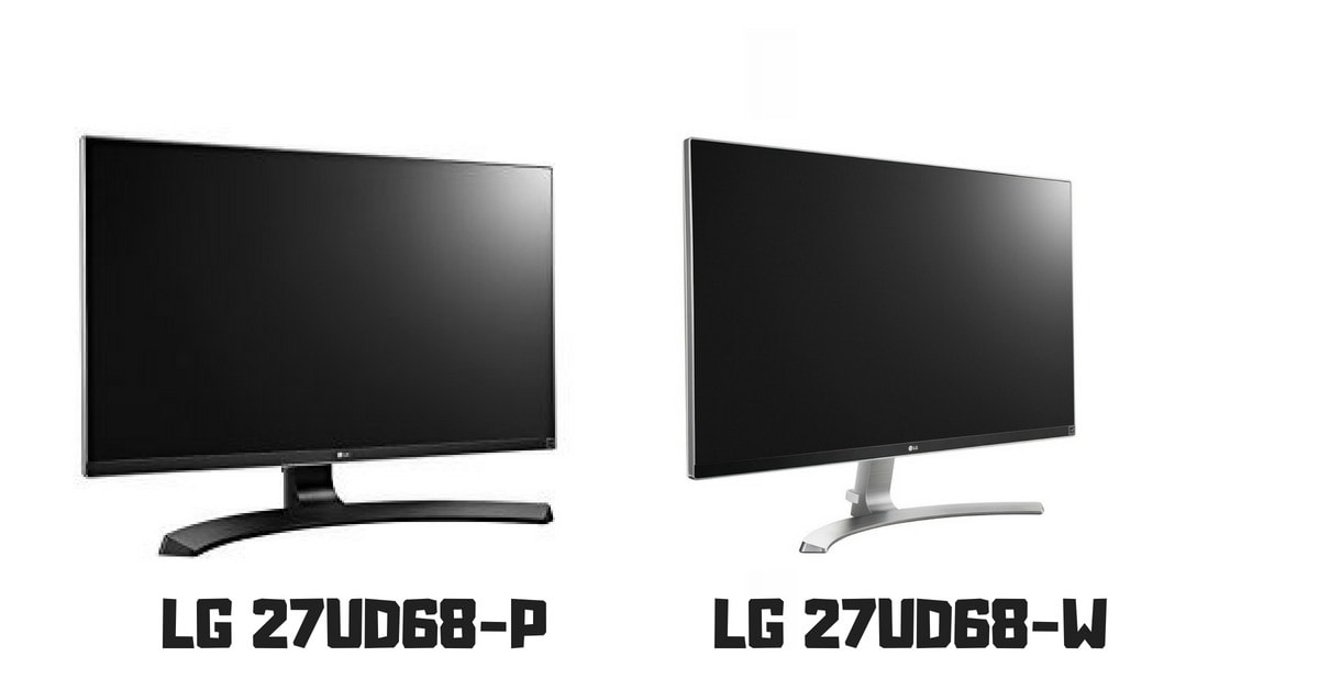 LG 27UD68-P vs LG 27UD68-W where is the difference