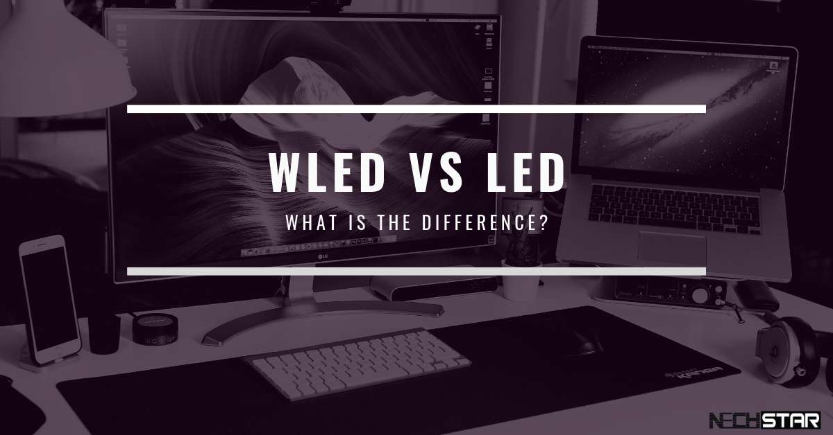 The term LED stands for Light Emitting Diode, in case os screen its white, while WLED refers to White Light Emitting Diode.