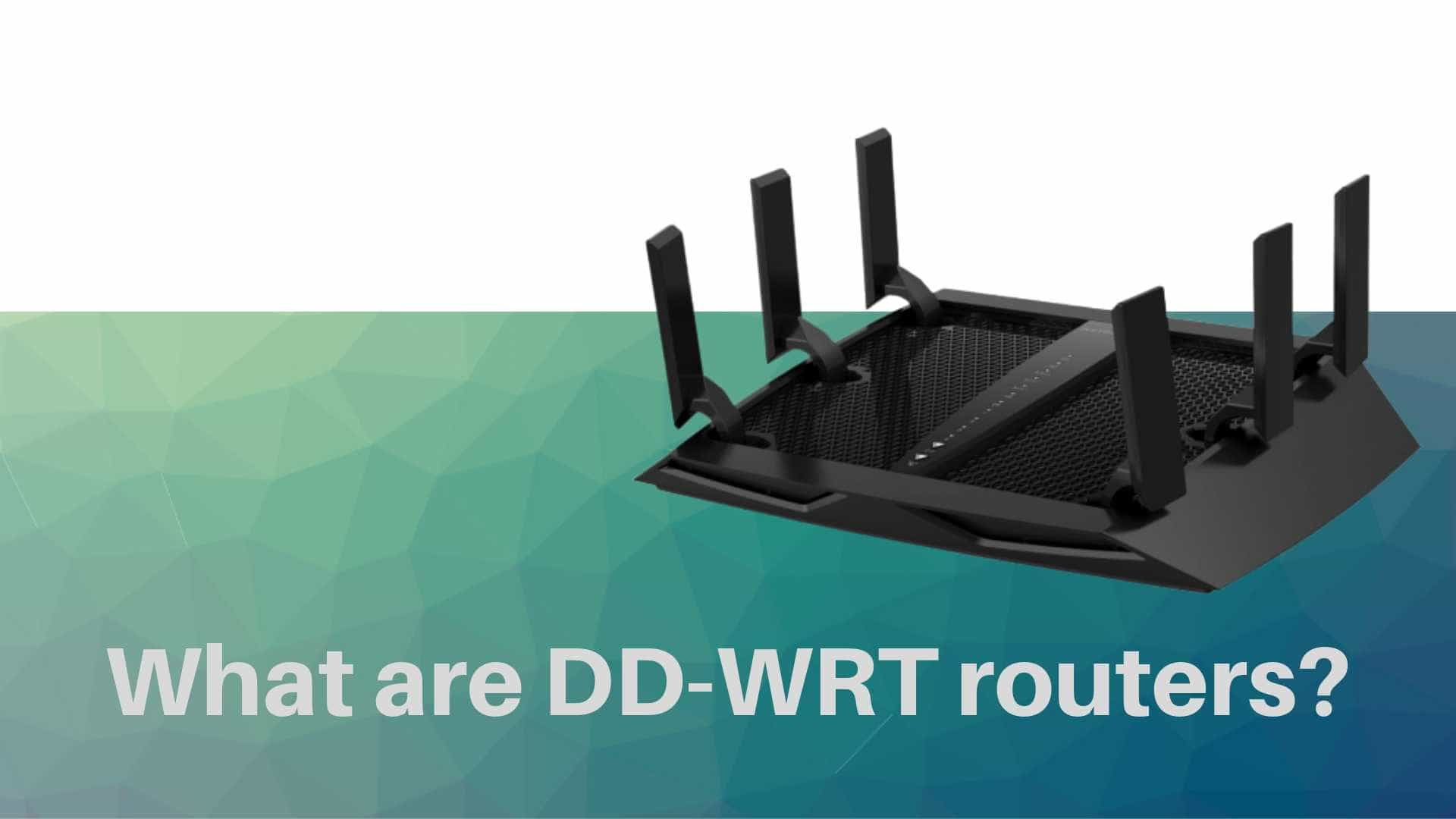 What is a DD-WRT router