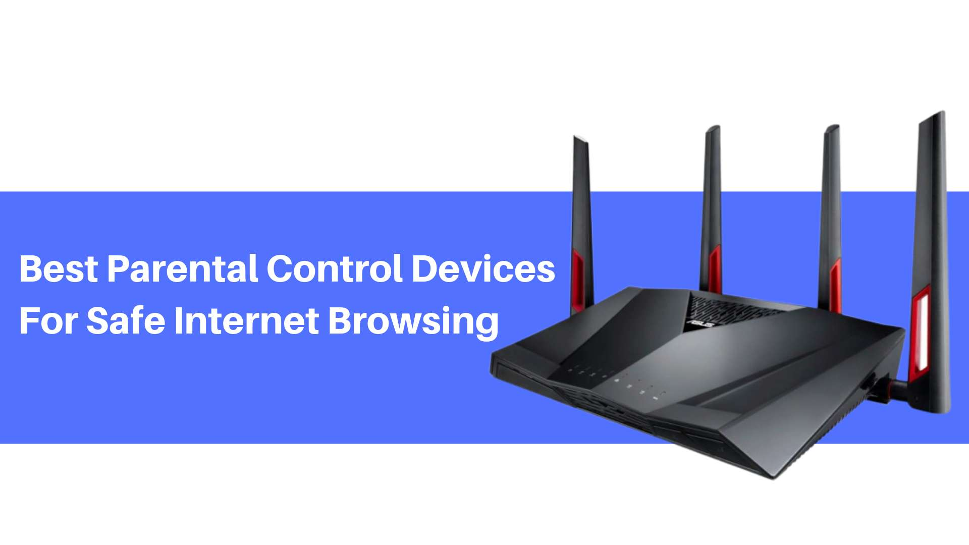 wireless router with parental controls and time restriction