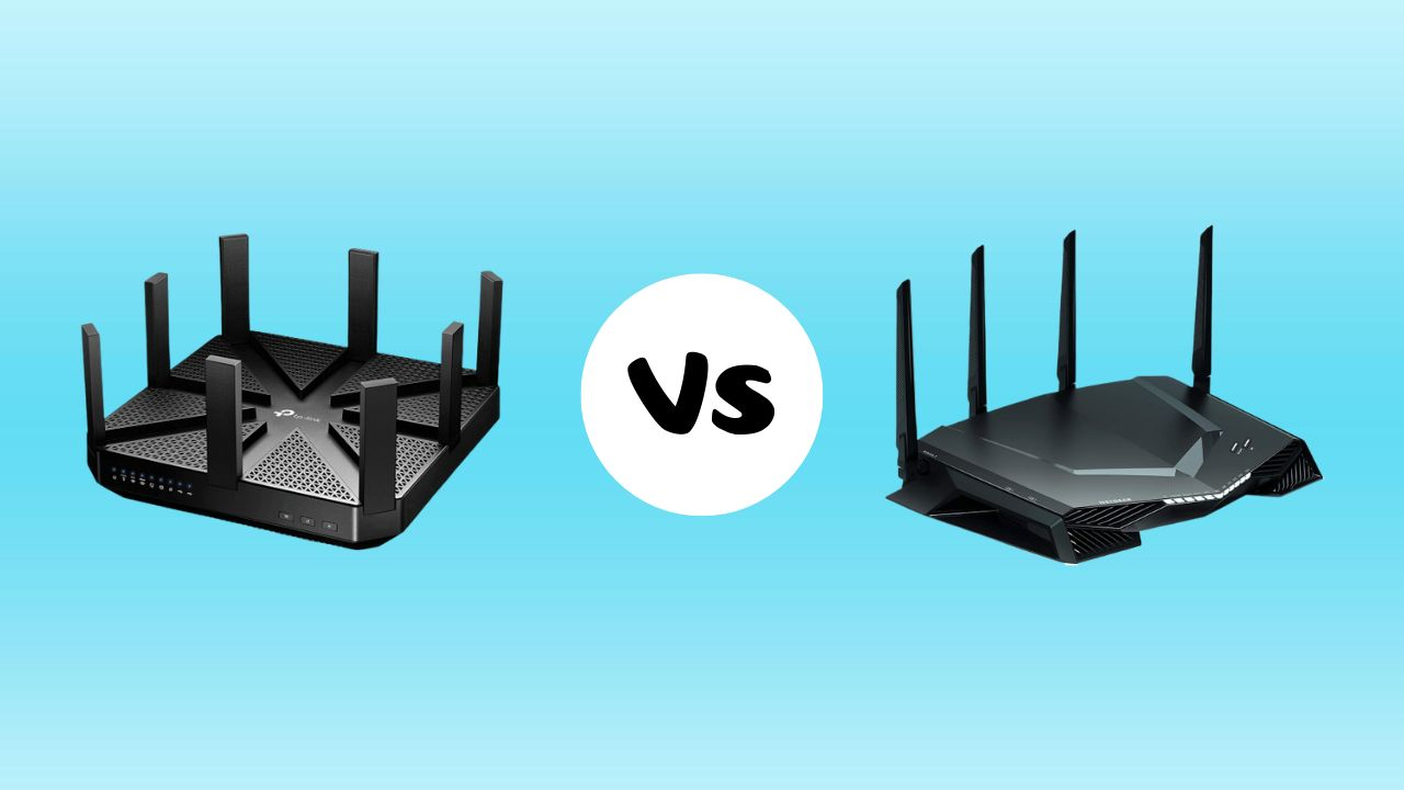 Netgear vs TP-Link Router: Which Router Should You Buy?